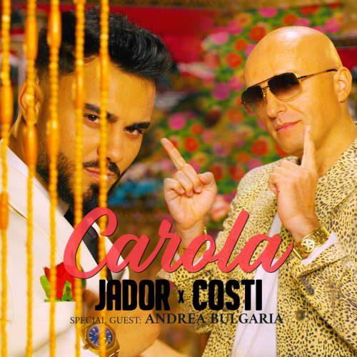 Jador & Costi - Carola