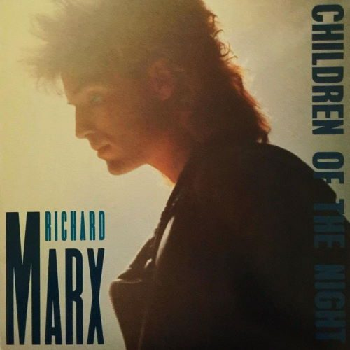 Richard Marx - Children Of The Night