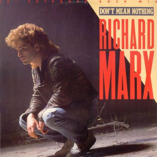 Richard Marx - Dont Mean Nothing