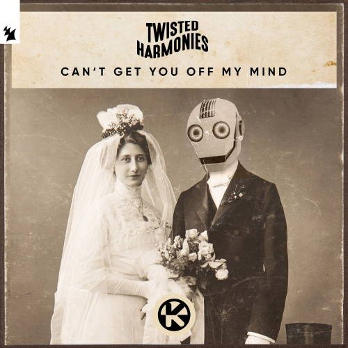 Twisted Harmonies - Cant Get You off My Mind