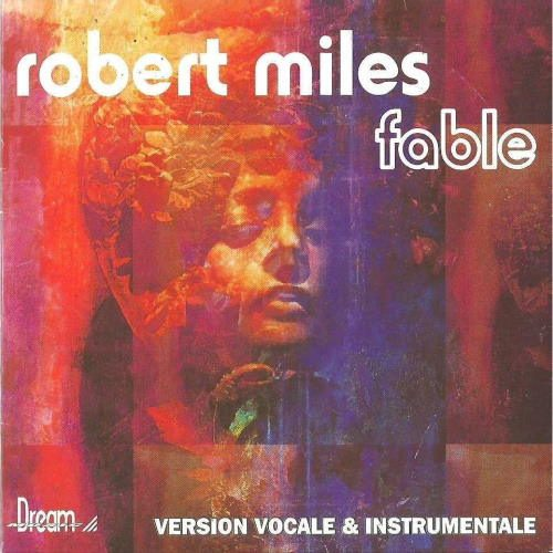 Robert Miles - Fable (Dream Version)
