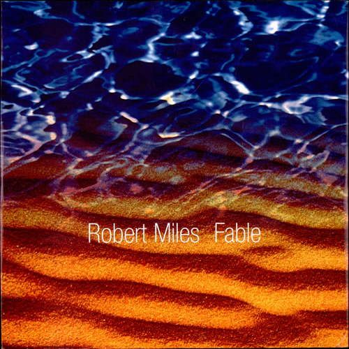 Robert Miles - Fable (Message Version)