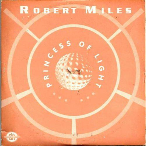 Robert Miles - Princess Of Light