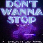 Alphalove - Don't Wanna Stop