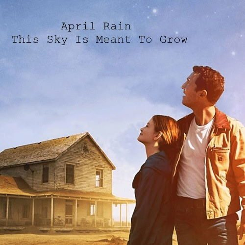 April Rain - This Sky Is Meant To Grow