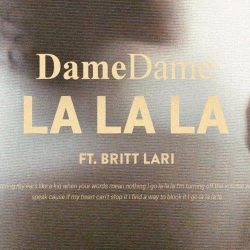 Dame Dame - La La La