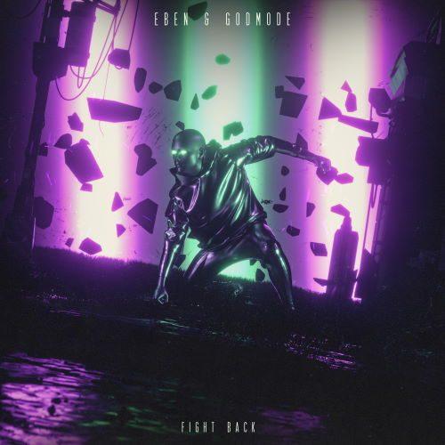 EBEN & Godmode - Fight Back