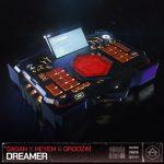 Sagan & Heyem & Groozin - Dreamer