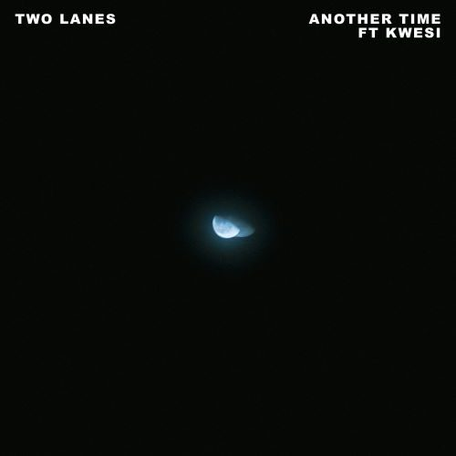 TWO LANES - Another Time