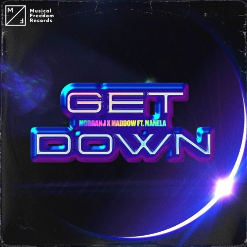 MorganJ & Maddow - Get Down