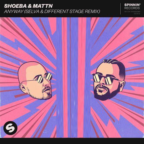 SHOEBA & MATTN - Anyway
