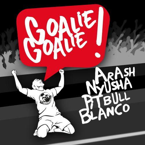 دانلود آهنگ Arash - Goalie Goalie