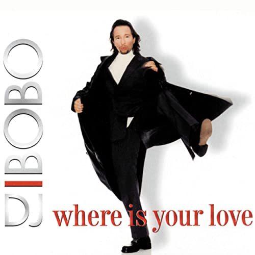 دانلود آهنگ DJ BoBo - Where Is Your Love