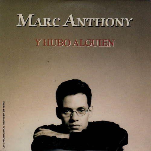 دانلود آهنگ Marc Anthony - Y Hubo Alguien