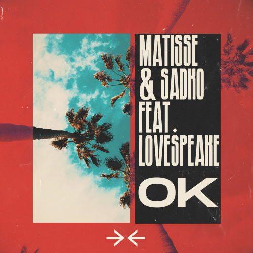 دانلود آهنگ Matisse & Sadko - OK