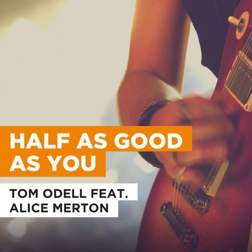 دانلود آهنگ Tom Odell - Half As Good As You
