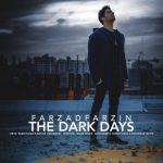 دانلود موزیک ویدیو فرزاد فرزین روزای تاریک