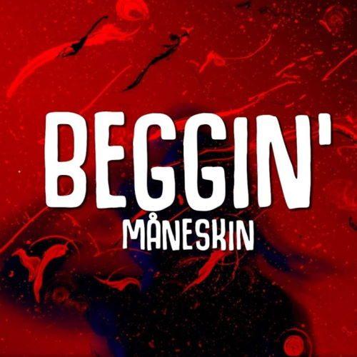 دانلود آهنگ Måneskin - Beggin