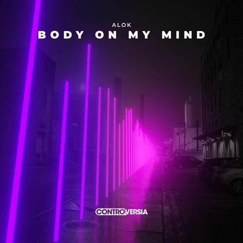 دانلود آهنگ Alok - Body On My Mind