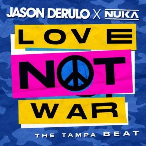 دانلود آهنگ Jason Derulo - Love Not War (The Tampa Beat)